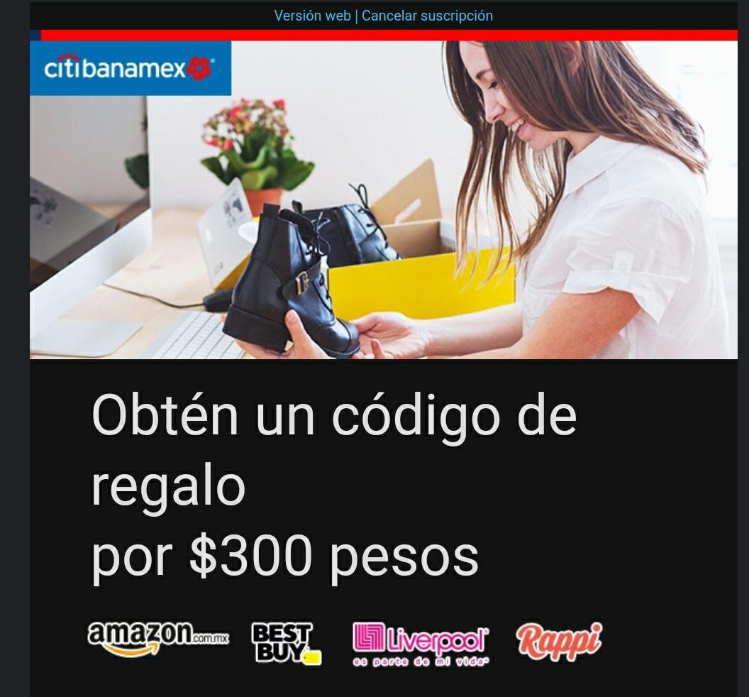 Citibanamex: código de regalo por $300 pesos para Amazon, Best Buy, Liverpool y/o Rappi