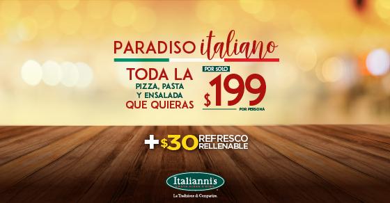 Italiannis. Come toda la Pizza, Pasta y Ensalada que quieras por 199 pesos hasta 15 noviembre