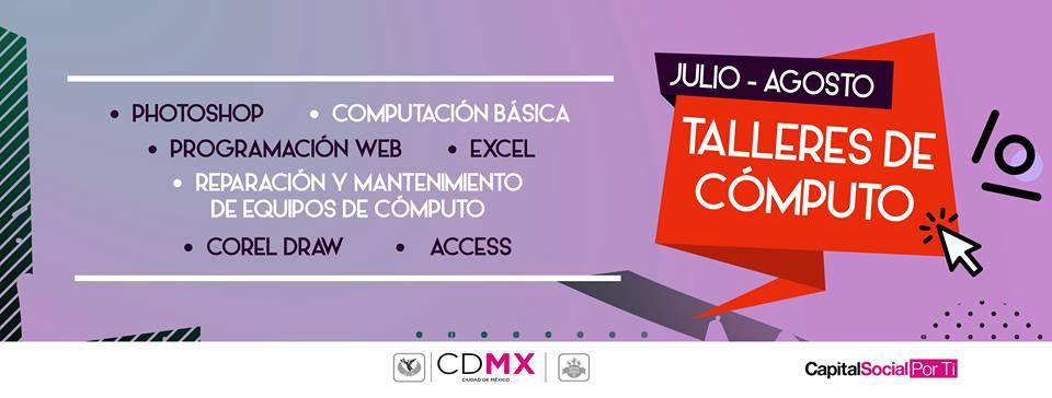 Injuve CDMX: Talleres de Computo Gratis para el Verano