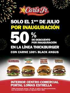 Carl's Jr: 50% de descuento en la línea Thickburger en sucursal Portal Lomas Estrella, sólo hoy 1 de Julio de 2016