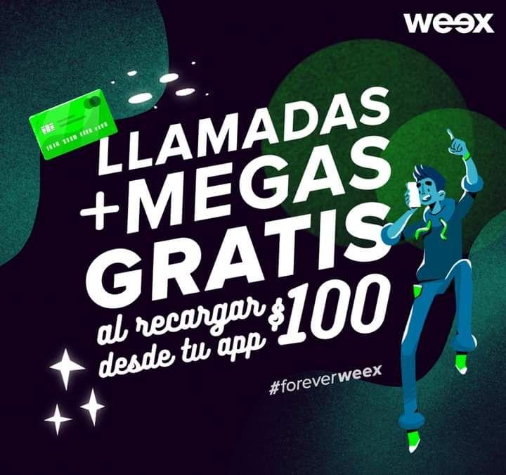 Llamadas y datos gratis al recargar $100 weex