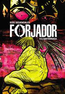 Amazon Kindle (gratis) 17 COMICS de HG Santarriaga: FORJADOR y muchos mas..