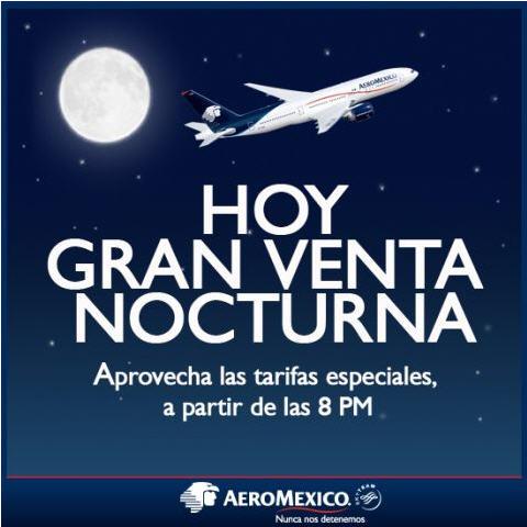 Aeroméxico: Venta Nocturna lunes 15 de octubre (información completa)