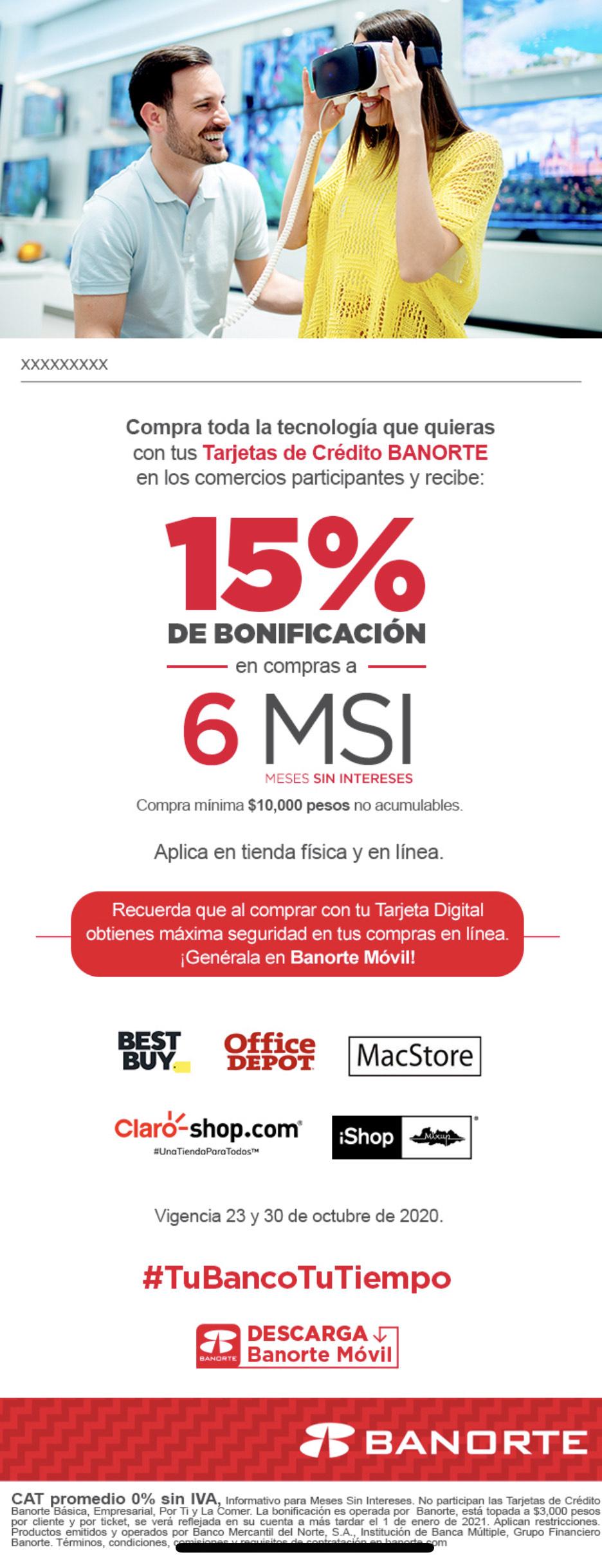 Banorte: 15% de bonificación en compras a 6 meses sin intereses (tiendas seleccionadas)