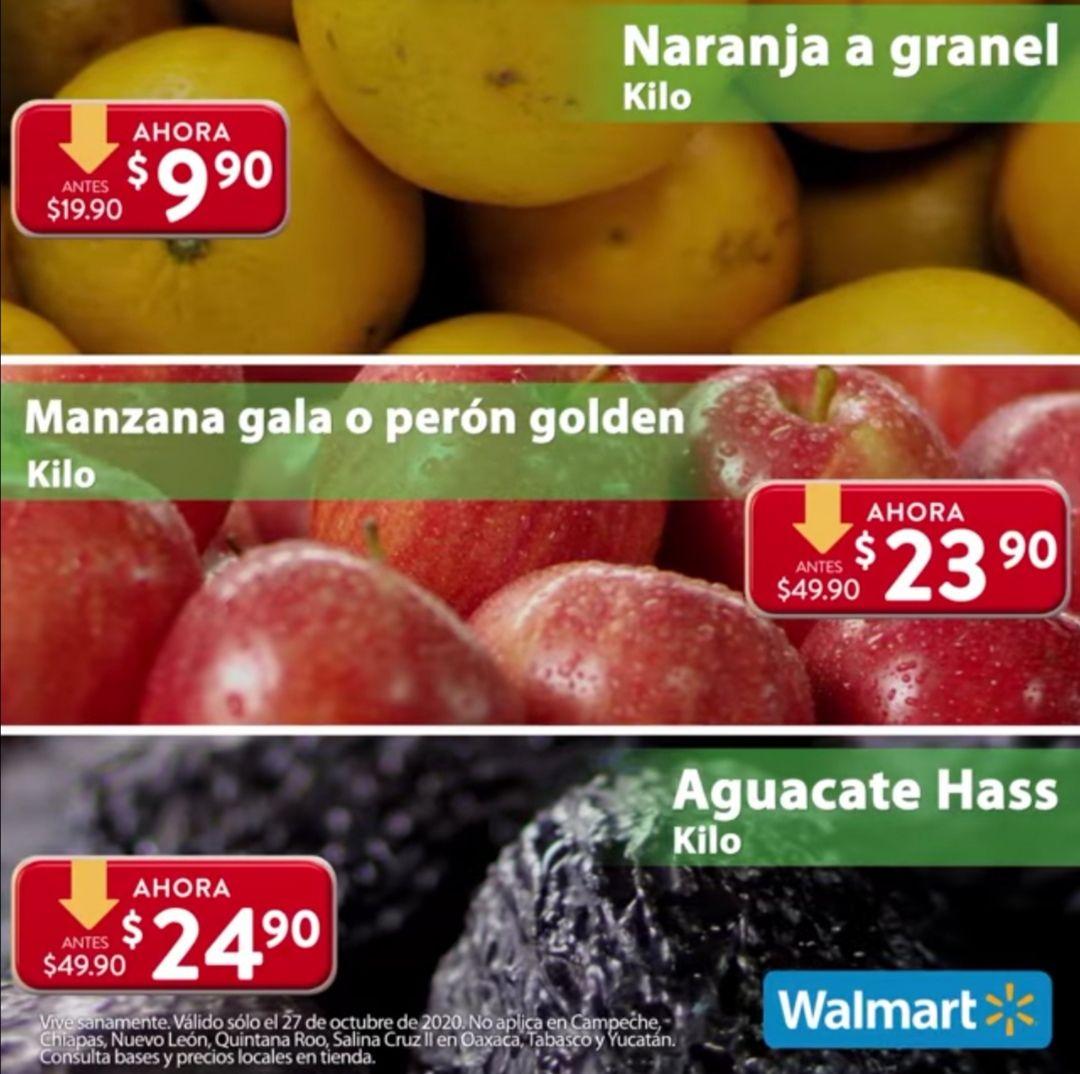 Walmart: Martes de Frescura 27 Octubre: Naranja $9.90 kg... Manzana Gala ó Perón Golden $23.90 kg... Aguacate $24.90 kg.