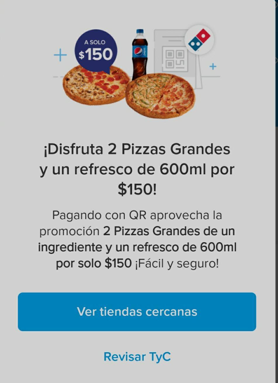 Domino's Pizza: 2 pizzas grandes y un refresco por 150 pagando con MercadoPago