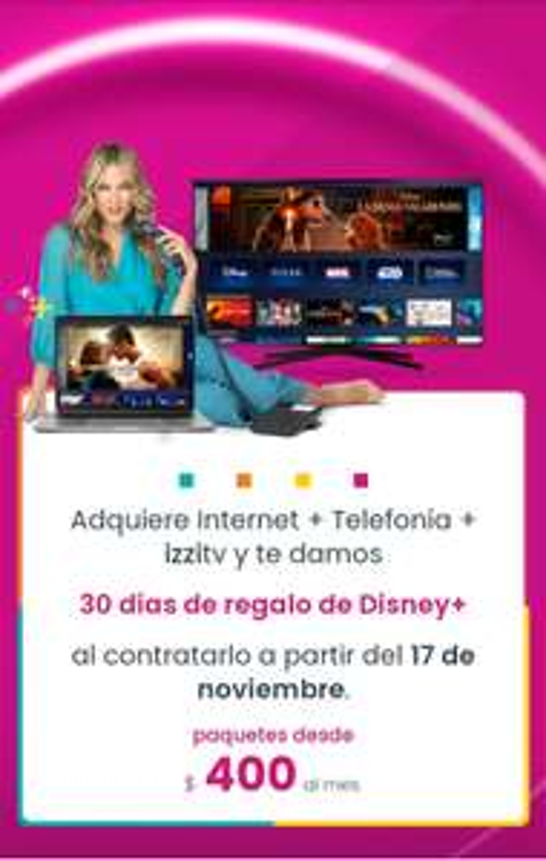 Izzi: 30 dias de Disney+ gratis al contratar cable+teléfono+intetnet