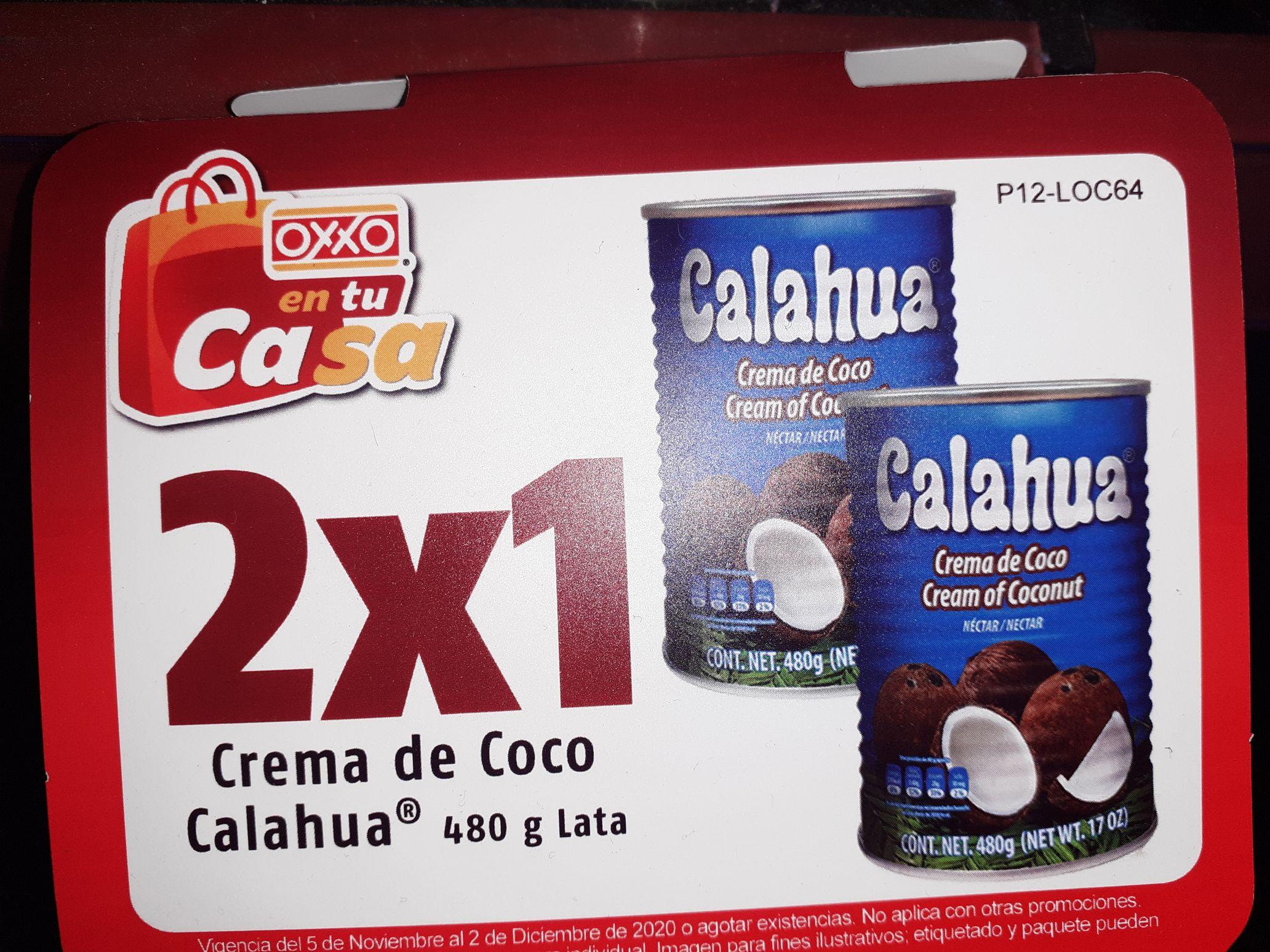 Oxxo: Crema de Coco Calahua 2x1