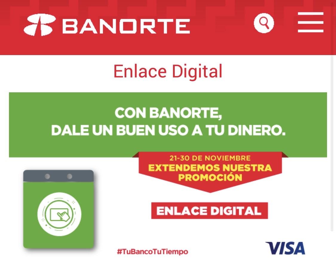 Banorte: 20% Bonificación Tarjeta de Débito Banorte Enlace Digital - 1era compra