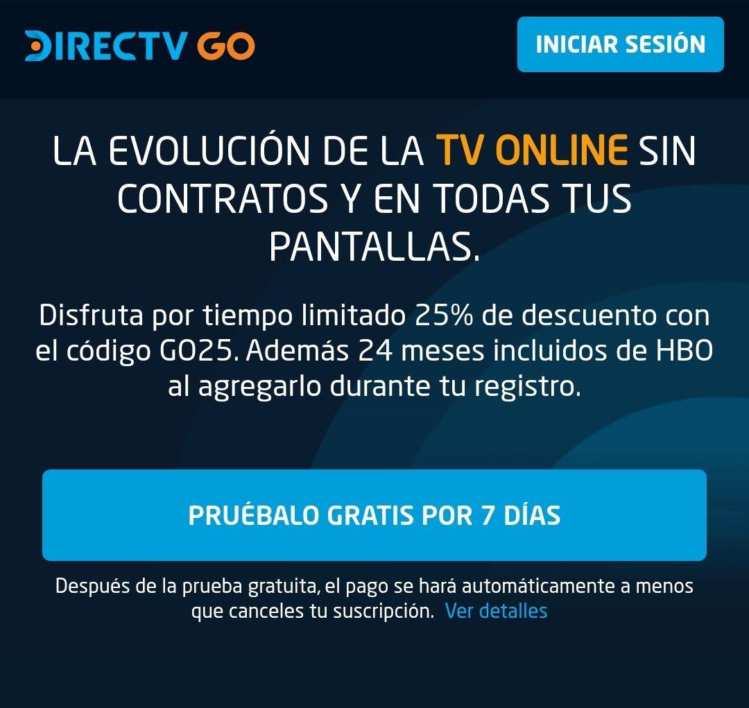 DirecTV Go: 24 meses de HBO incluido y 6 meses con 25% de descuento