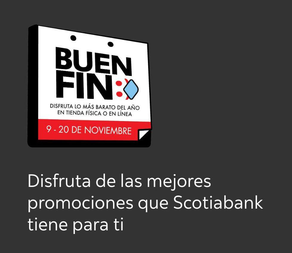 Scotiabank: Promociones Buen Fin con tarjeta de débito.