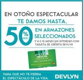 Ópticas Devlyn: hasta 50% de descuento en armazones seleccionados y más