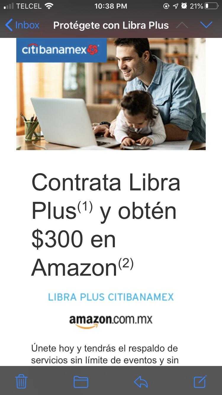 Citibanamex: 300 pesos en Amazon por contratar Libra Plus