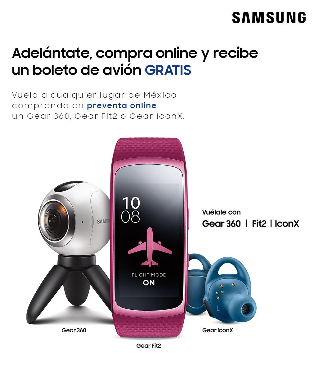 Samsung: GRATIS un boleto de avión a cualquier destino de México en la compra un Gear 360, Gear Fit2 o Gear IconX