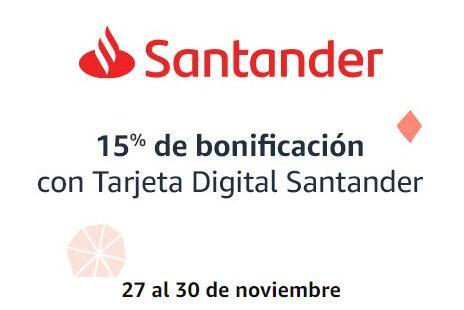 Amazon: 15% de bonificación con Tarjeta Digital Santander (Del 27 al 30 de Noviembre)