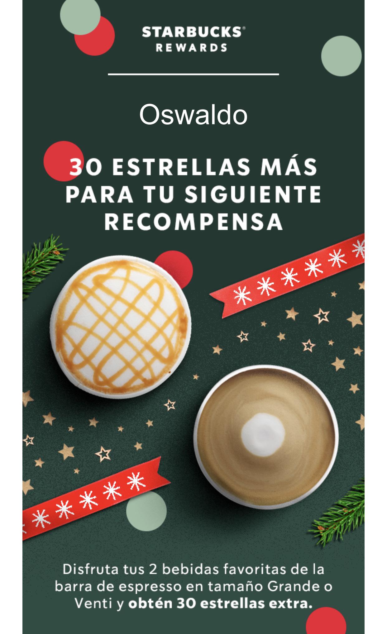 30 Estrellas Starbucks Adicionales (comprando 2 bebidas)