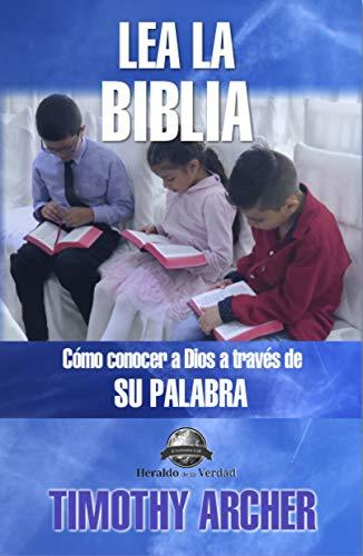 Amazon Kindle (gratis) Lea La Biblia: Cómo Concer a Dios a Través de Su Palabra