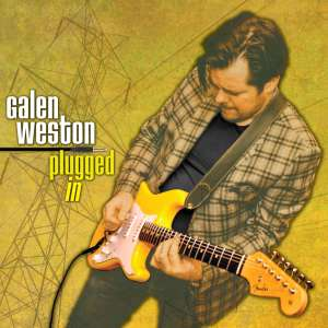 Disco PLUGGED IN de GALEN WESTON (Jazz) como descarga GRATUITA por cortesía del Artista.