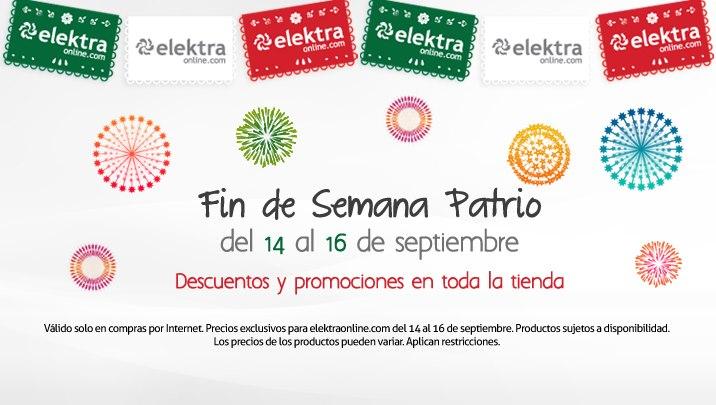 Fin de semana Patrio en Elecktra online