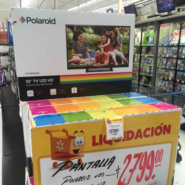 "Walmart Cordilleras en Chihuahua. TV polaroid 32"""
