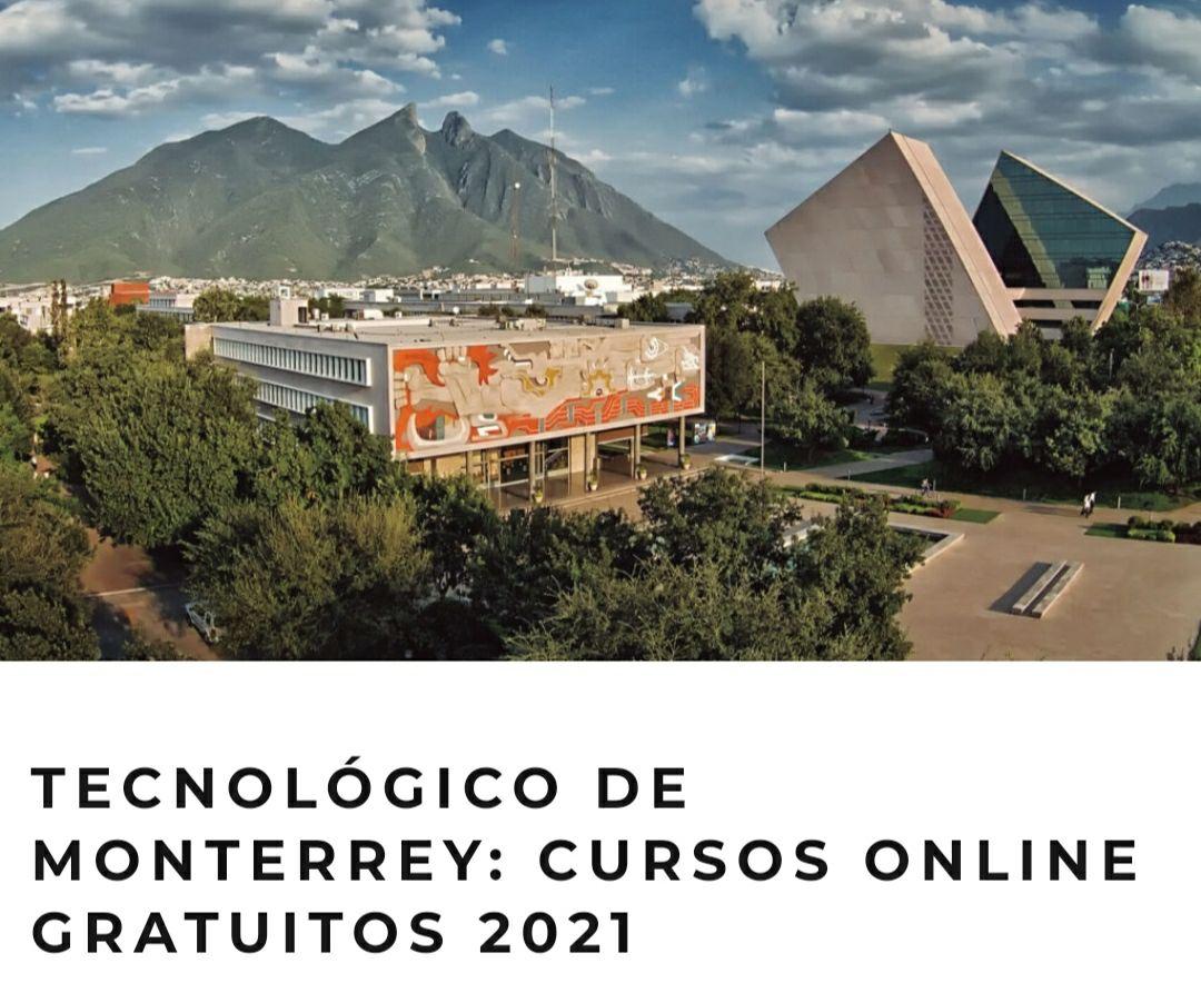 Tec de Monterrey: Cursos gratis 2021