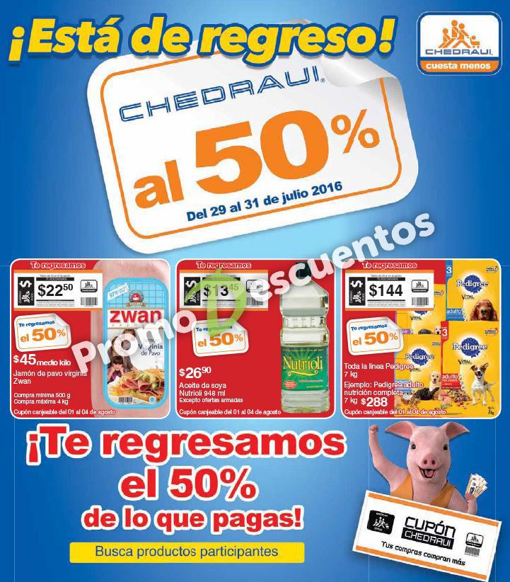 Regresa Chedraui al 50: folleto de artículos con 50% de bonificación del 29 al 31 de julio