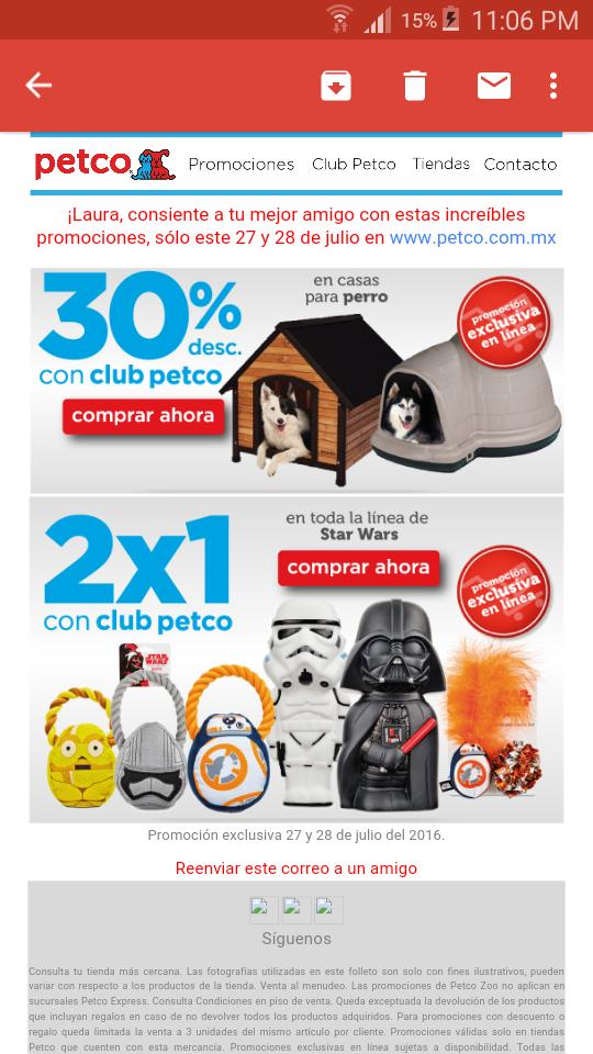 Petco en línea: 30% en casas para perro y 2x1 en juguetes de Star wars sólo éste 27 y 28 de julio