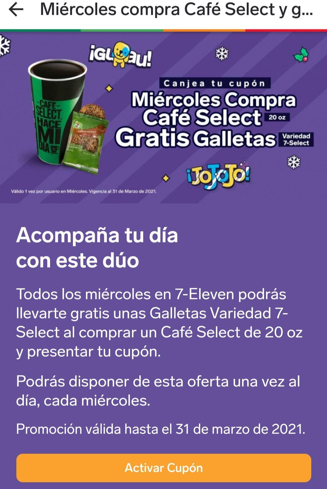 7-Eleven app: Compra Café Select 20 oz todos los Miércoles y llevate Gratis unas galletas activa tu cupón en la app.