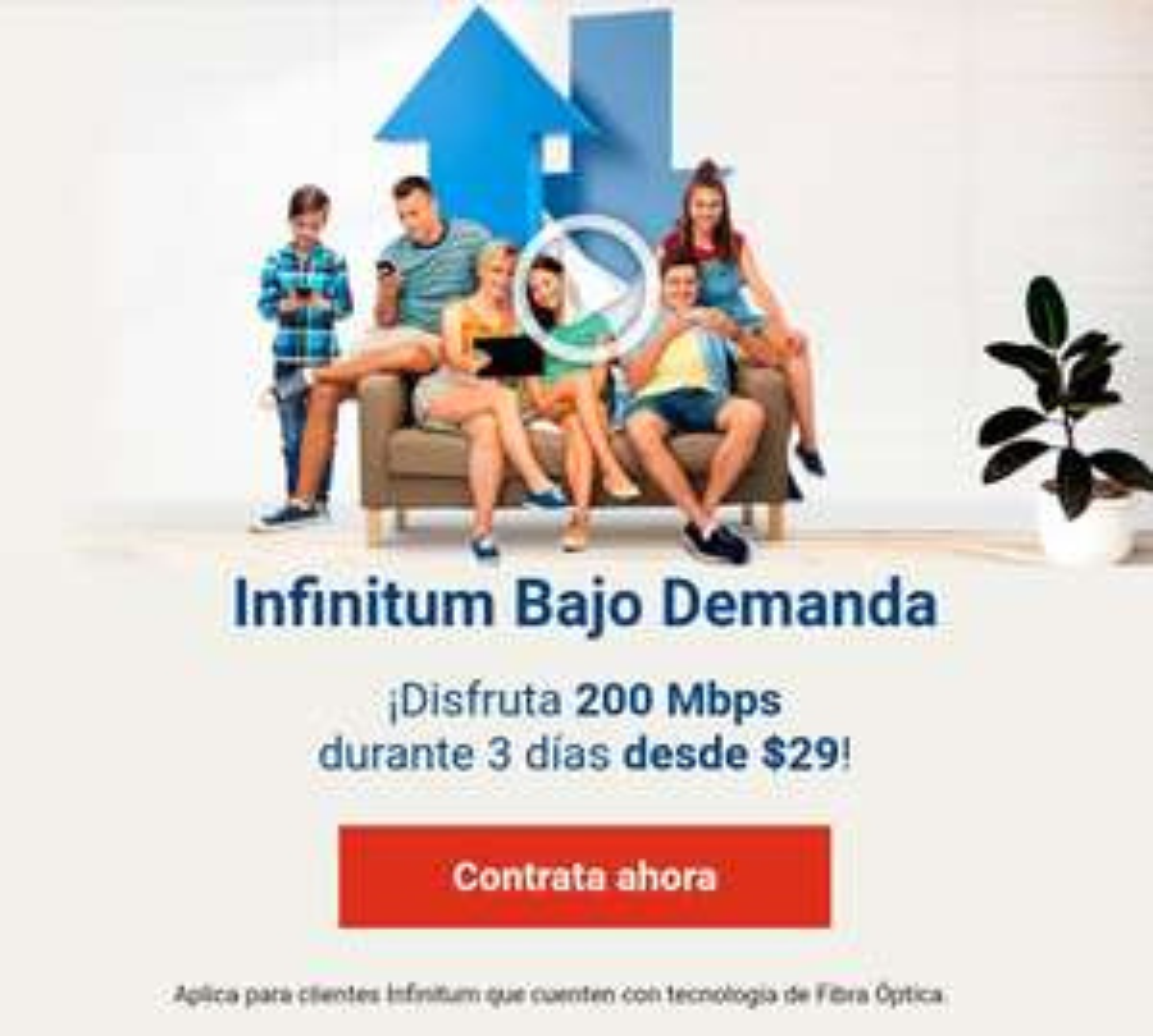 Infinitum Bajo Demanda: 3 dias a 100Mbps por $29.00