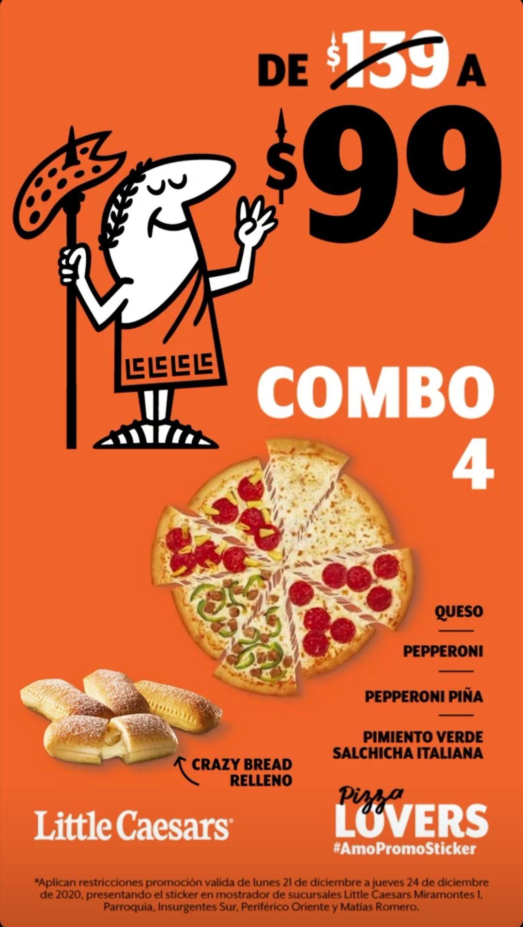 Little Caesars: Pizza Cu4tro + Crazy Bread Relleno $99 con Promosticker del Lunes 21 al Jueves 24 Diciembre en sucursales seleccionadas