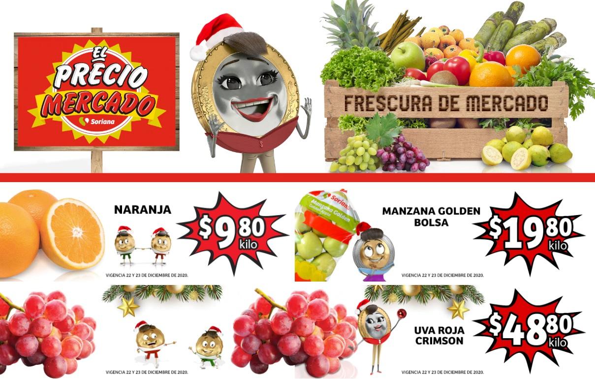 Soriana Mercado y Express: Frescura de Mercado 22 y 23 Diciembre: Naranja $9.80 kg... Manzana Golden Bolsa $19.80 kg... Uva Roja $48.80 kg.