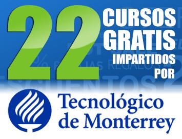22 Cursos Online GRATIS del Tecnológico de Monterrey