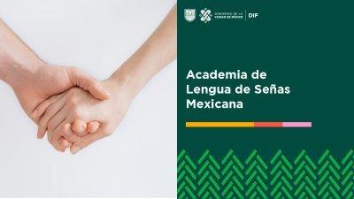 DIF: Cursos Lengua de Señas Mexicana (LSM) gratuitos