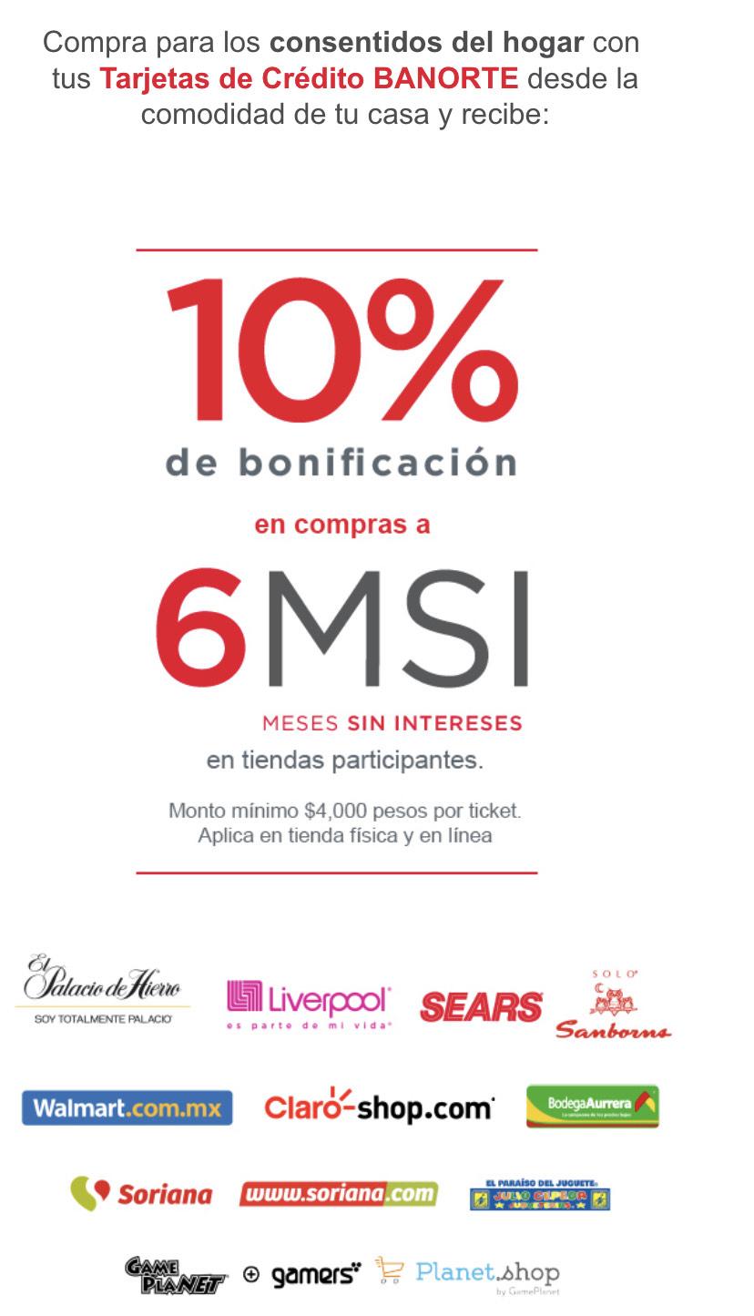 Banorte: 10% Bonificación en compras de 6 msi tiendas participantes compra mínima 4,000