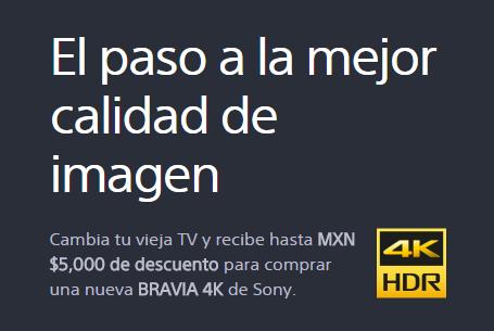Liverpool, Fabricas de Francia o Sony Store: trae tu TV vieja y obtén un descuento de $1,500 M.N. y hasta $5,000 M.N