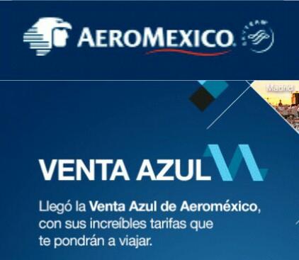 Aeromexico Venta Azul: vuelos desde $1,899 MXN