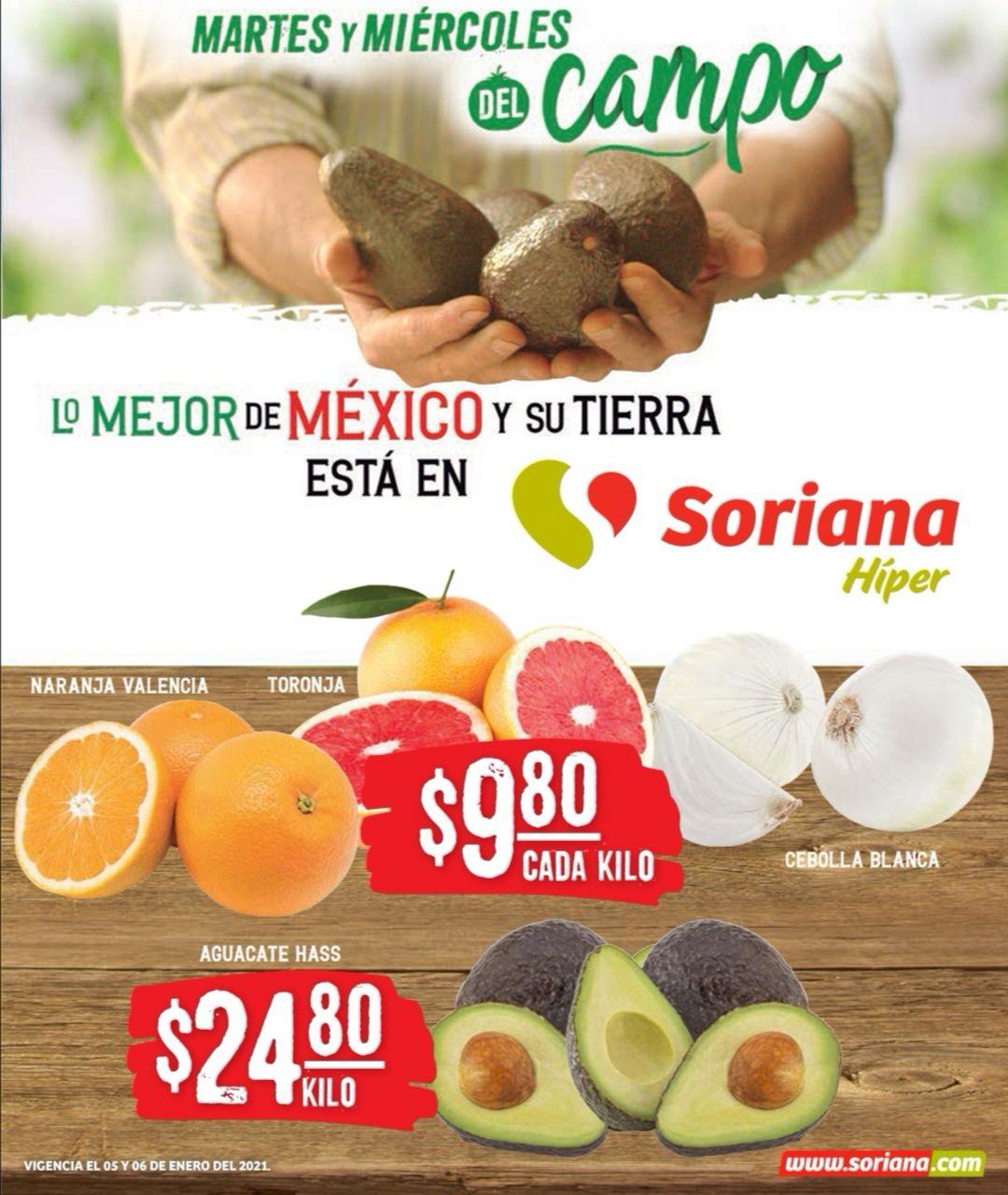 Soriana Híper y Súper: Martes y Miércoles del Campo 5 y 6 Enero: Naranja ó Toronja ó Cebolla $9.80 kg... Aguacate $24.80 kg.