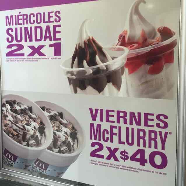 McDonald's Plaza Universidad CDMX Sur: 2x1 Sunday miercoles, 2x$40 McFlurry Viernes