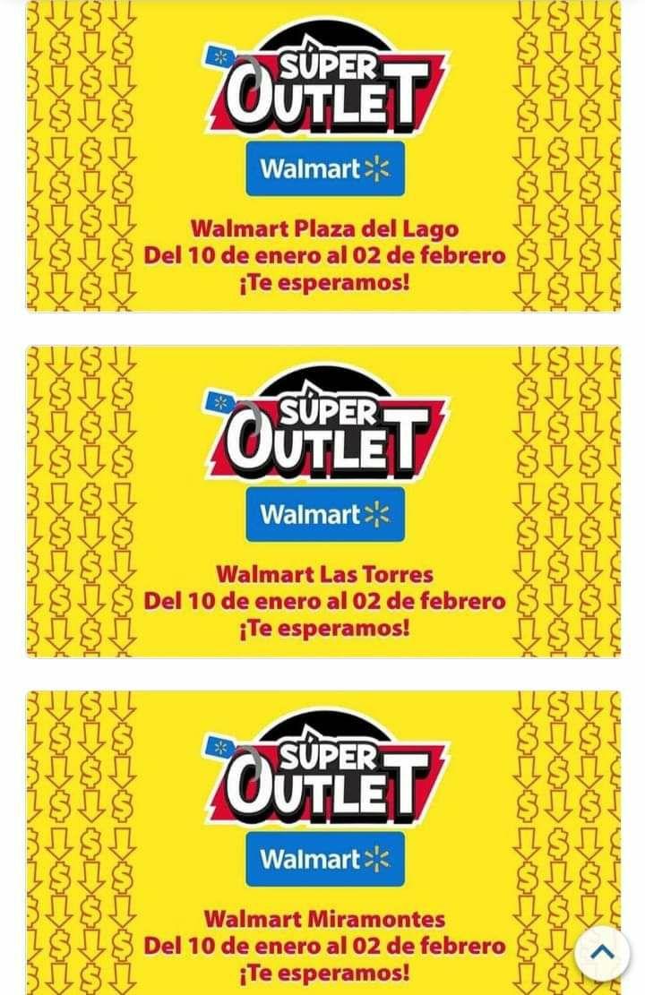 WALMART OUTLET DEL 9 ENERO AL 2 DE Febrero sucursales seleccionadas