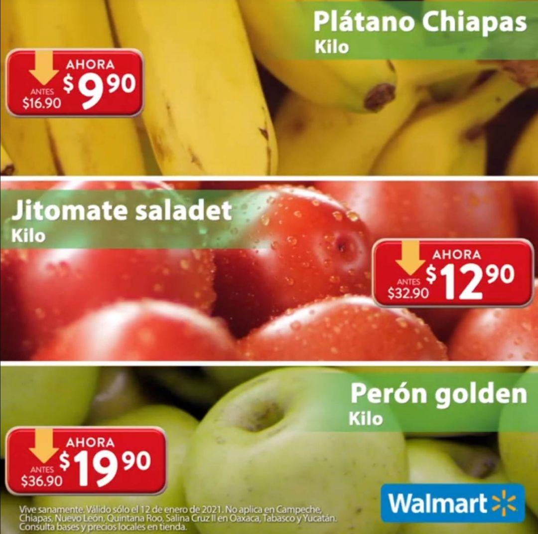 Walmart: Martes de Frescura 12 Enero: Plátano $9.90 kg... Jitomate $12.90 kg... Perón Golden $19.90 kg.