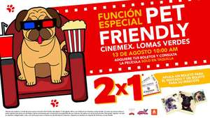 Cinemex Lomas Verdes: Función Pet Friendly 2x1 llevando a tu mascota