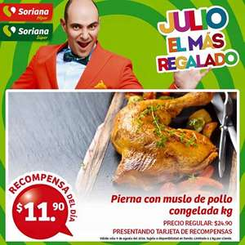 Soriana Híper y Súper (Recompensa Martes 09 Agosto) Pierna con muslo de pollo congelada a $11.90 kg.