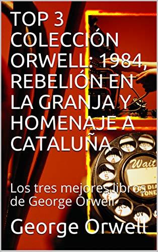 Amazon Kindle (gratis) 1984, REBELIÓN EN LA GRANJA, AL FARO, GUERRA MUNDIAL III y más...
