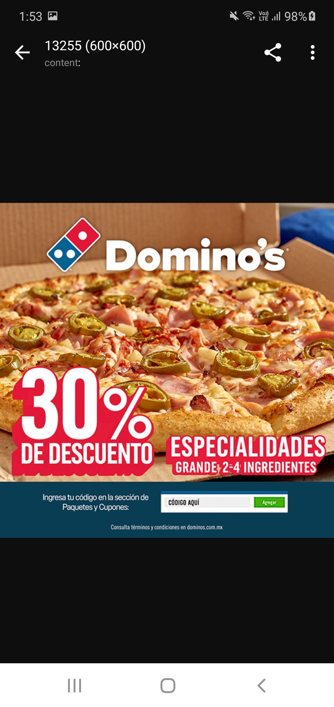 Domino's Pizza, 30% DE DESCUENTO EN ESPECIALIDADES DE 2 A 4 INGREDIENTES CON CUPON ALSEA
