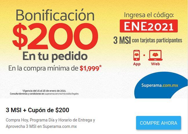Superama: 3 MSI + CUPÓN DE $200