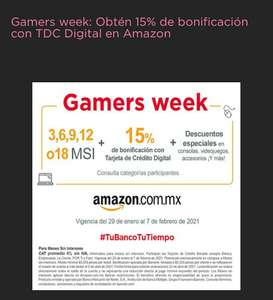 Amazon: Gamers week, 15% bonificacion con tarjeta de crédito digital Banorte