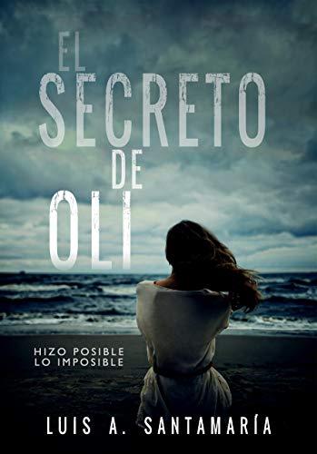 Amazon Kindle (gratis) EL SECRETO DE OLI, MONTAÑA HUMANA y EL EJÉRCITO DE ÁNGELES CAÍDOS