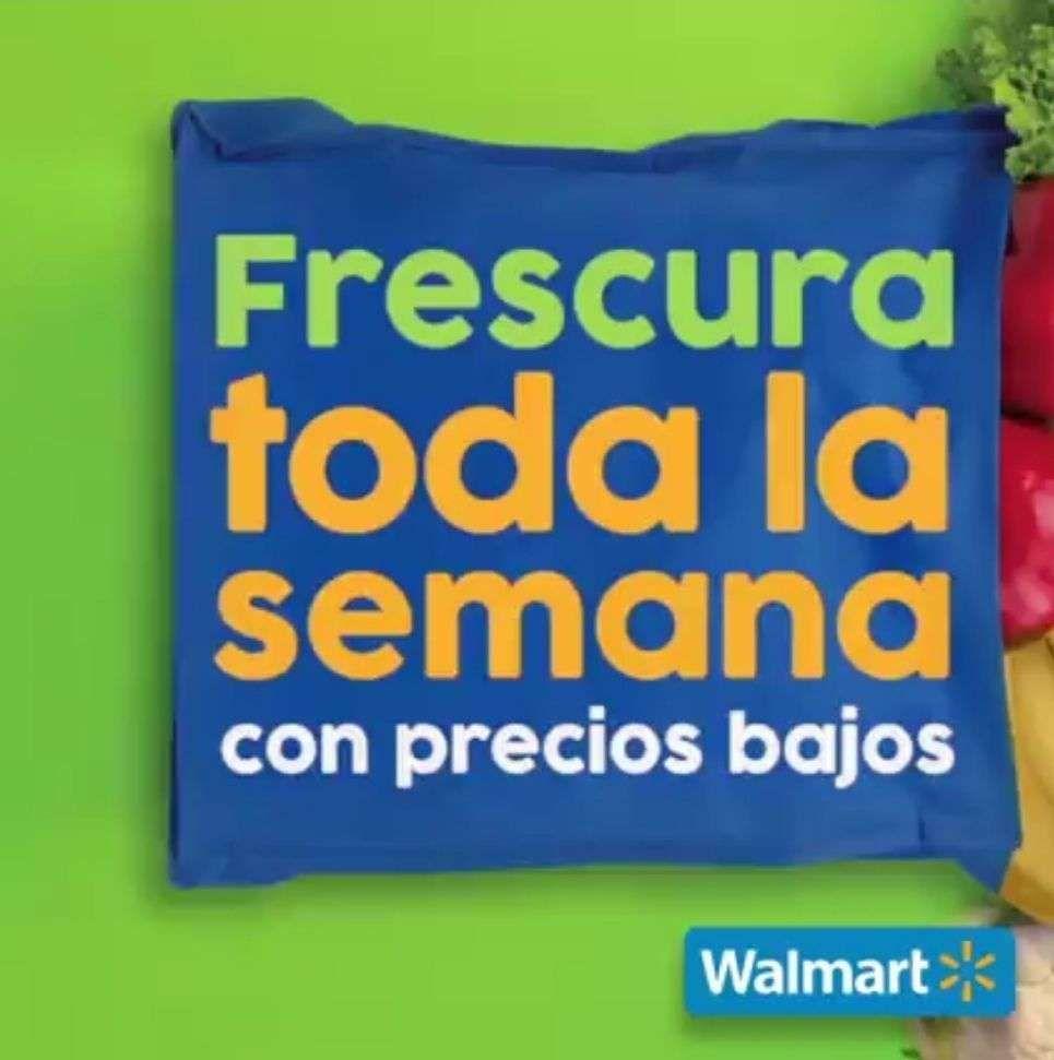 Walmart Zona Sureste: Semana de Frescura al Jueves 4 de Febrero (plazas donde no aplica el Martes de Frescura)