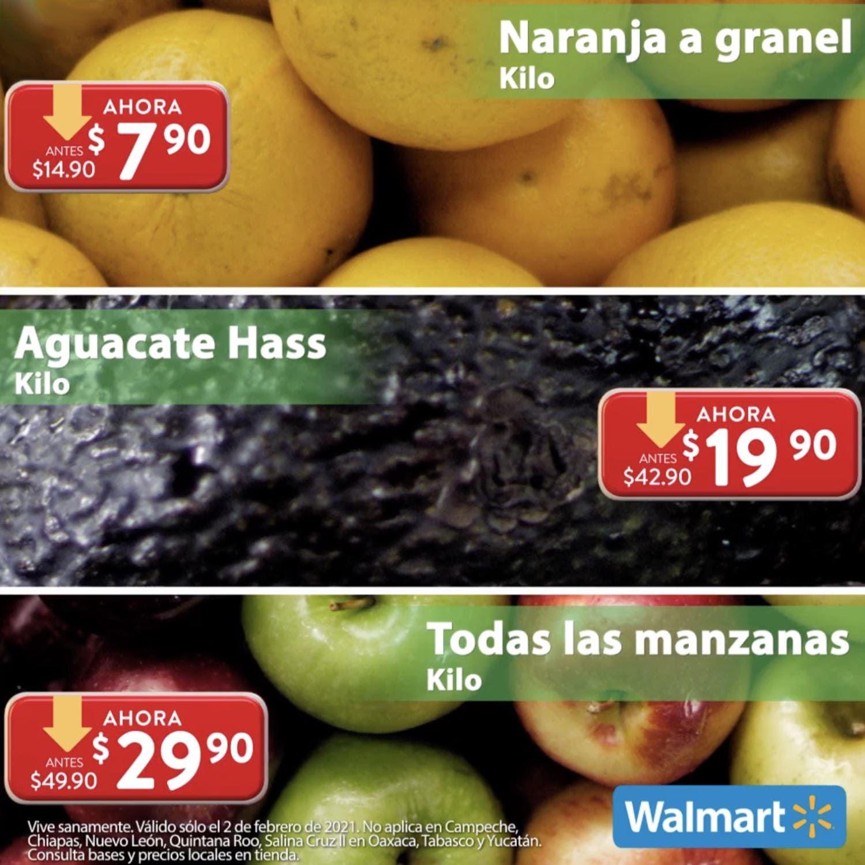 Walmart: Martes de Frescura 2 Febrero: Naranja $7.90 kg... Aguacate $19.90 kg... Todas las Manzanas $29.90 kg.