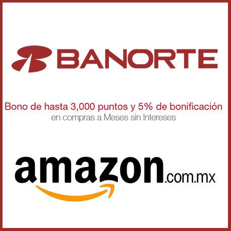 Amazon México: 5% de bonificación + hasta 3,000 puntos pagando con Banorte